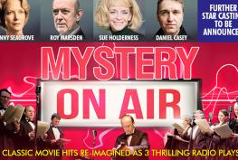 Review: Mystery on Air at the Theatre Royal Windsor